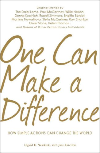 One Can Make a Difference: How Simple Actions Can Change the World 9781598696295