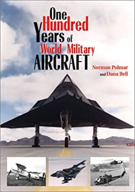 One Hundred Years of World Military Aircraft 9781591146865