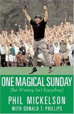 One Magical Sunday: But Winning Isn't Everything 9781594830716
