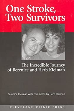 One Stroke, Two Survivors: The Incredible Journey of Berenice and Herb Kleiman 9781596240063