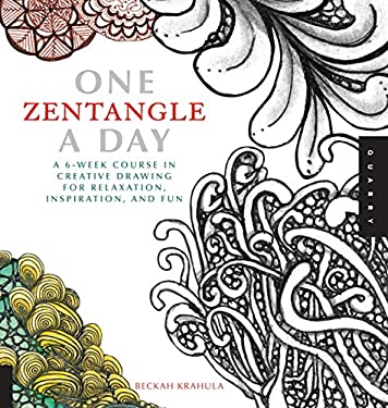 One Zentangle a Day: A 6-Week Course in Creative Drawing for Relaxation, Inspiration, and Fun 9781592538119