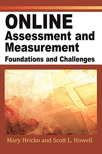 Online Assessment and Measurement: Foundations and Challenges 9781591404972