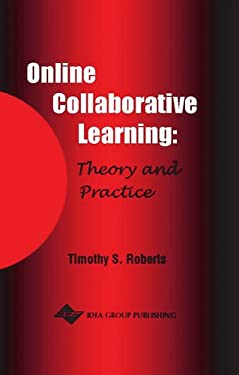 Online Collaborative Learning: Theory and Practice 9781591401742