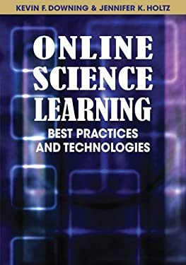 Online Science Learning: Best Practices and Technologies 9781599049861