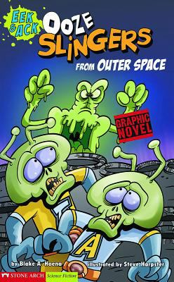 Ooze Slingers from Outer Space 9781598894103
