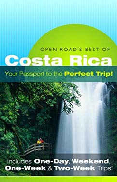 Open Road's Best of Costa Rica 9781593601140
