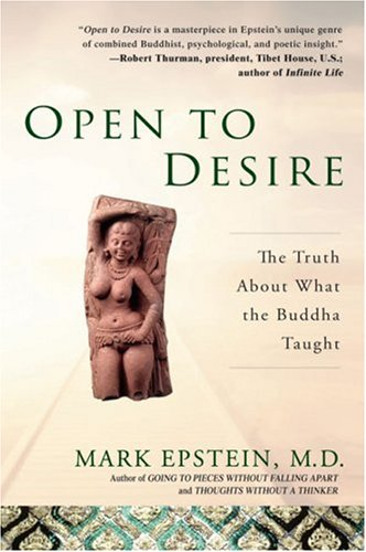 Open to Desire: The Truth about What the Buddha Taught 9781592401857