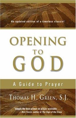 Opening to God: A Guide to Prayer 9781594710711