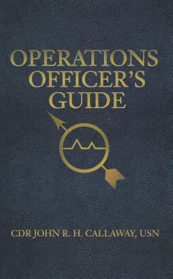 Operations Officer's Guide 9781591141112
