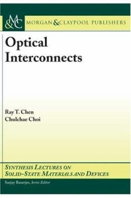 Optical Interconnects 9781598290660