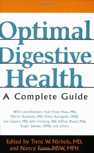 Optimal Digestive Health: A Complete Guide 9781594770364