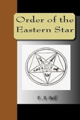 Order of the Eastern Star 9781595479754