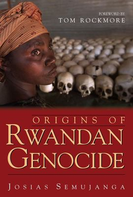 Origins of the Rwandan Genocide 9781591020530