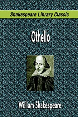 Othello (Shakespeare Library Classic) 9781599867823