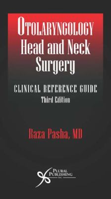 Otolaryngology Head & Neck Surgery: Clinical Reference Guide 9781597563871