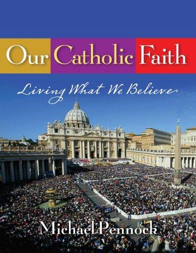 Our Catholic Faith 9781594710223