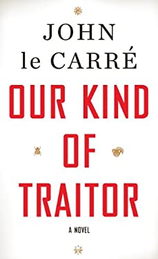 Our Kind of Traitor 9781594134654