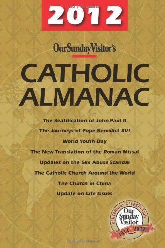 Our Sunday Visitor's Catholic Almanac 9781592760770
