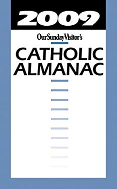 Our Sunday Visitor's Catholic Almanac 9781592764419