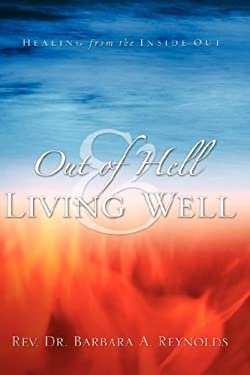 Out of Hell & Living Well 9781594678165
