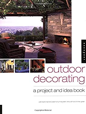 Outdoor Decorating: Project and Idea Book 9781592530465