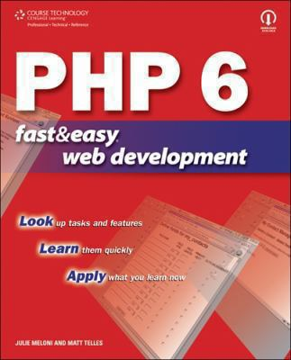 PHP 6 Fast & Easy Web Development 9781598634716