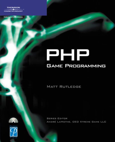 PHP Game Programming [With CDROM] 9781592001538