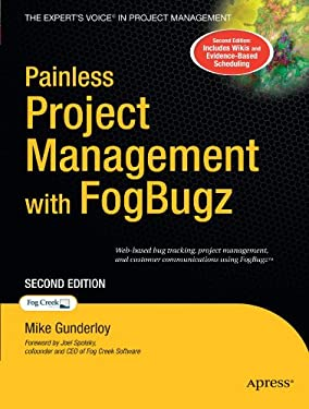 Painless Project Management with FogBugz 9781590599143