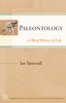 Paleontology: A Brief History of Life 9781599473420