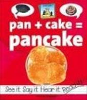 Pan+cake=pancake 7262148