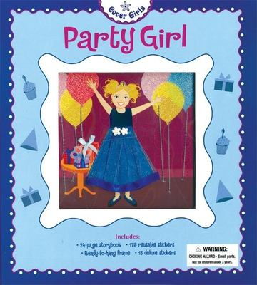 Party Girl [With Reusable Stickers & Deluxe Stickers and Ready to Hang Frame] 9781592236312