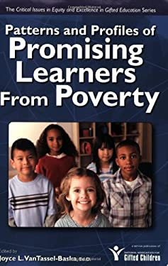 Patterns and Profiles of Promising Learners from Poverty 9781593633967