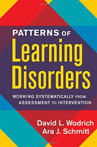 Patterns of Learning Disorders: Working Systematically from Assessment to Intervention 9781593852016