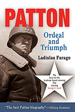 Patton: Ordeal and Triumph 9781594160110