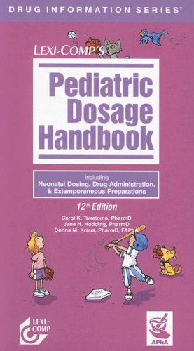 Pediatric Dosage Handbook 9781591951186