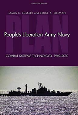 People's Liberation Army Navy (PLAN): Combat System Technology, 1949-2010 9781591140801