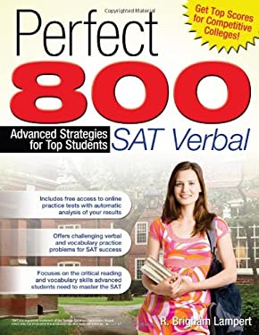 Perfect 800: SAT Verbal: Advanced Strategies for Top Students 9781593634346