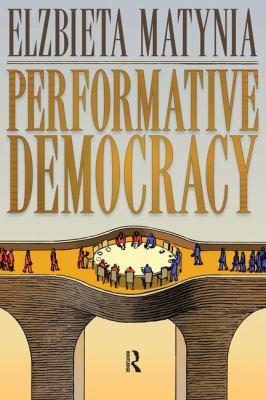 Performative Democracy 9781594516566