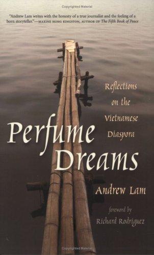 Perfume Dreams: Reflections on the Vietnamese Diaspora 9781597140201