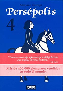 Persepolis, Vol. 4 (En Espanol): Persepolis Vol. 4 9781594970962