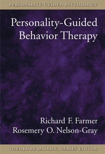 Personality-Guided Behavior Therapy 9781591472728