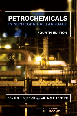 Petrochemicals in Nontechnical Language 9781593702168