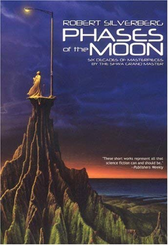 Phases of the Moon: Stories of Six Decades 9781596870574