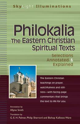 Philokalia: The Eastern Christian Spiritual Texts 9781594731037