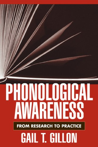 Phonological Awareness: From Research to Practice 9781593854720