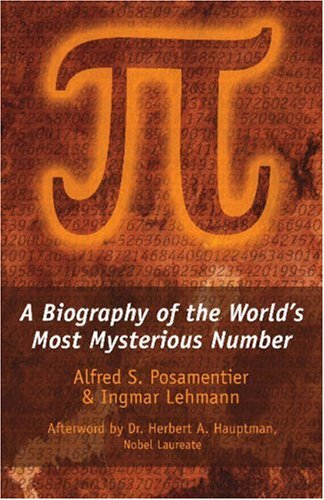 A Biography of the World Most Mysterious Number