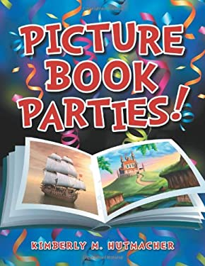 Picture Book Parties! 9781598847727