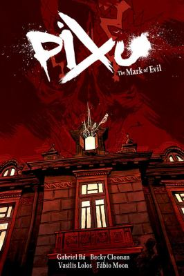 Pixu: The Mark of Evil 9781595823403