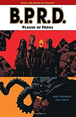 B.P.R.D. Volume 3: Plague of Frogs 9781593072889