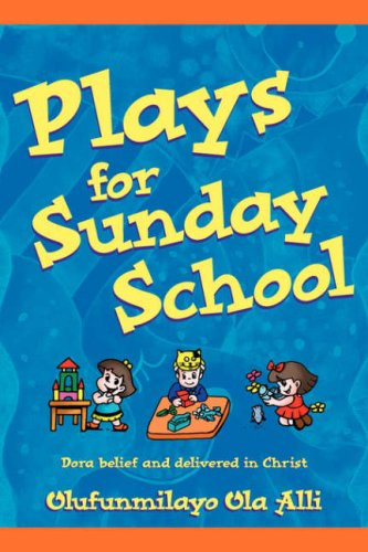 Plays for Sunday School 9781597818681